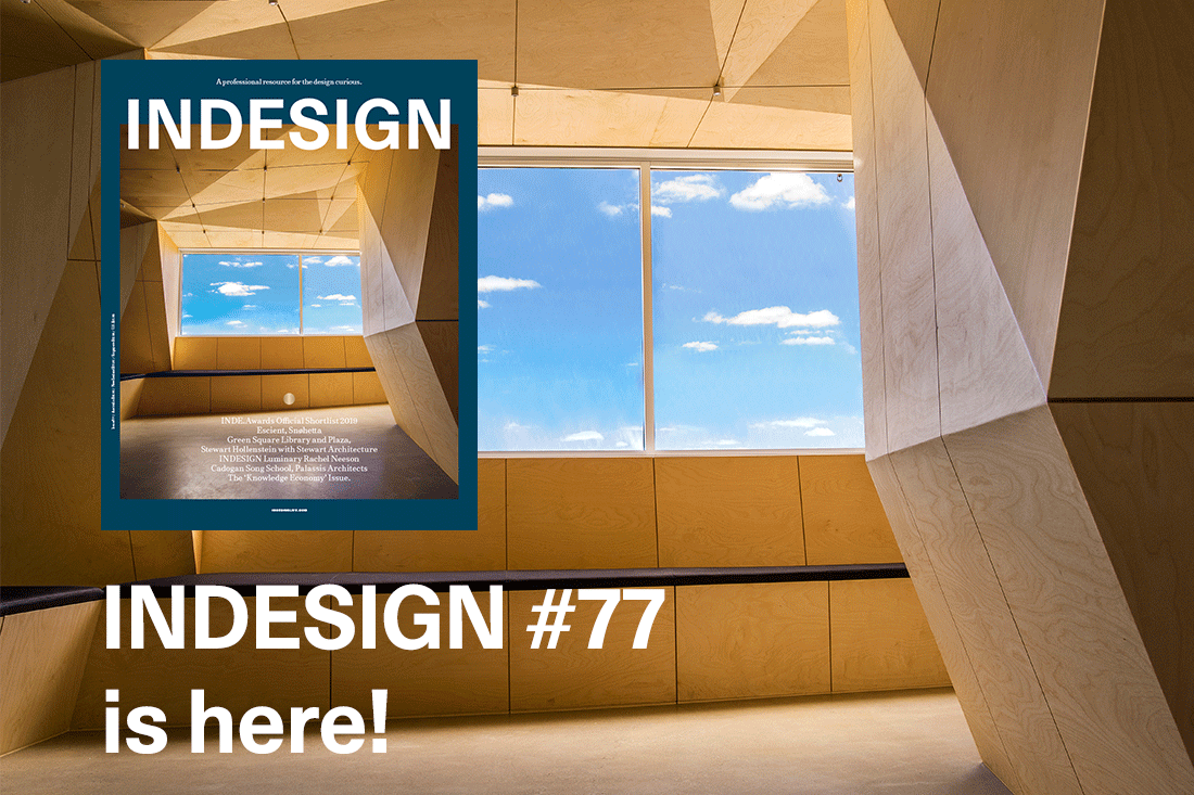 It has landed! <em>Indesign</em> #77 –The 'Knowledge Economy' issue