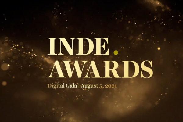 The INDE.Awards Digital Gala is bringing the celebration to you!